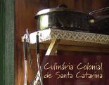 Culinária colonial de Santa Catarina