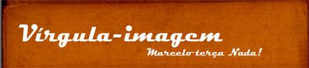 Link to Vírgula-Imagem :: Marcelo Terça-Nada