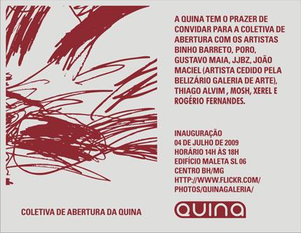 Coletiva de abertura da QUINA galeria