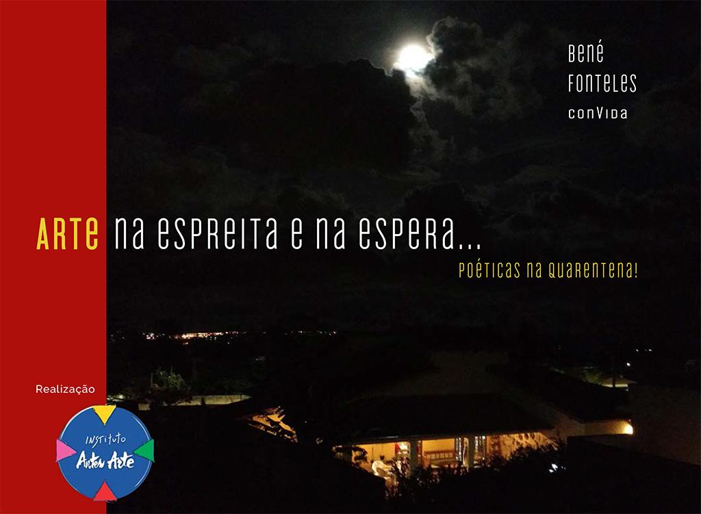 Poéticas na quarentena - arte na espreita e na espera (Bené Fonteles org.)